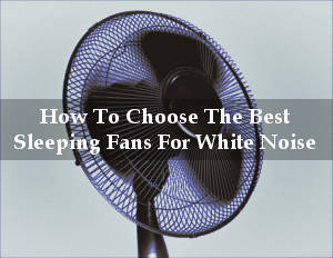 best sleeping fans for white noise reviews
