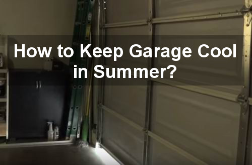 how to keep garage cool in summer