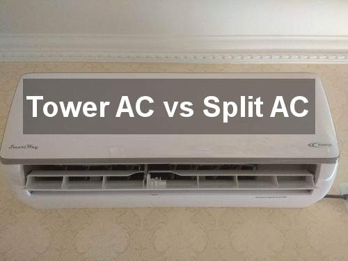 tower ac vs split ac
