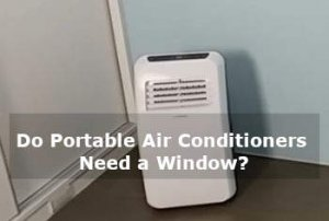 do portable air conditioners need a window